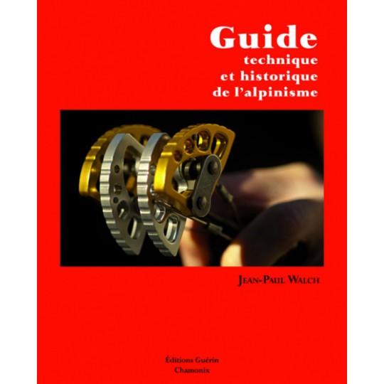 Livre Enseignement Guide Technique et Historique de l'Alpinisme - Guérin Editions Paulsen