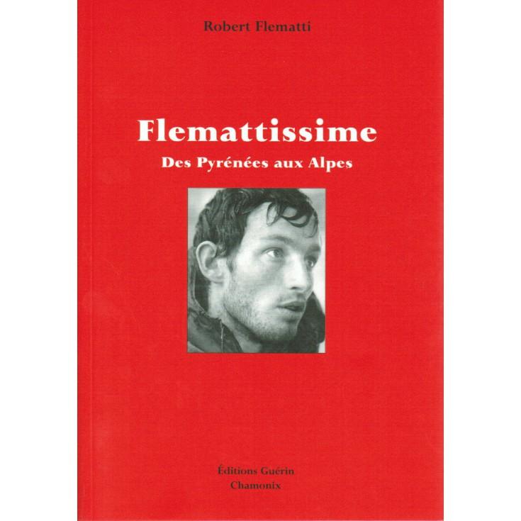 Livre Flemattissime de Robert Flematti - Editions Guérin
