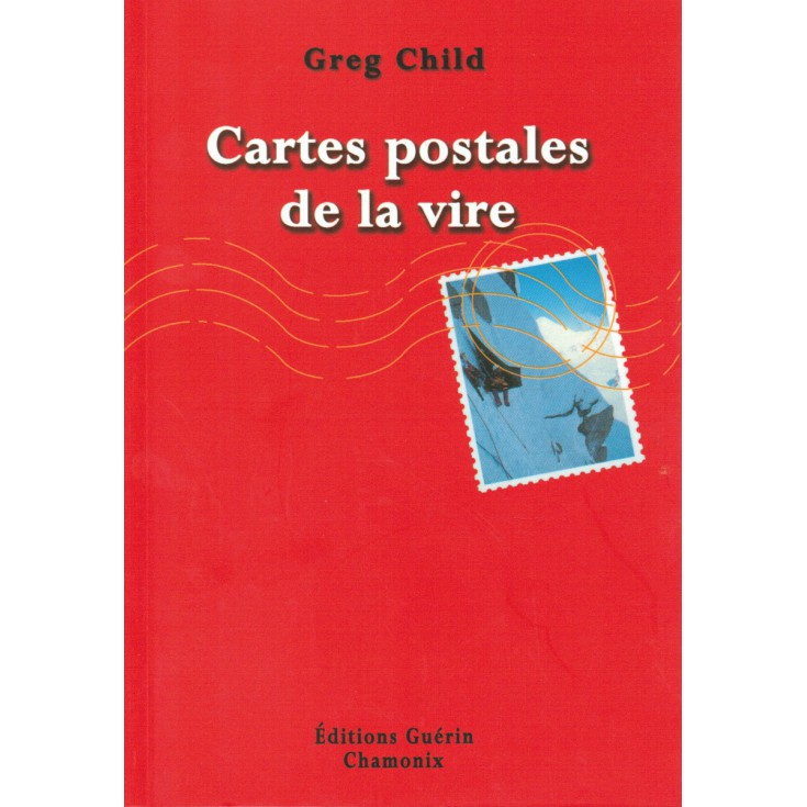 Livre Cartes Postales de la Vire de Greg Child - Editions Guérin