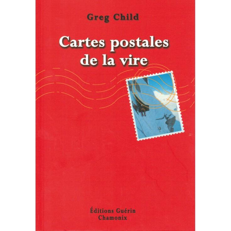 Livre Cartes Postales de la Vire de Greg Child - Guérin Editions Paulsen
