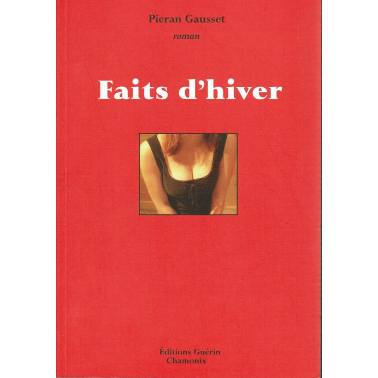 Livre Faits d'Hiver de Pieran Gausset - Editions Guérin