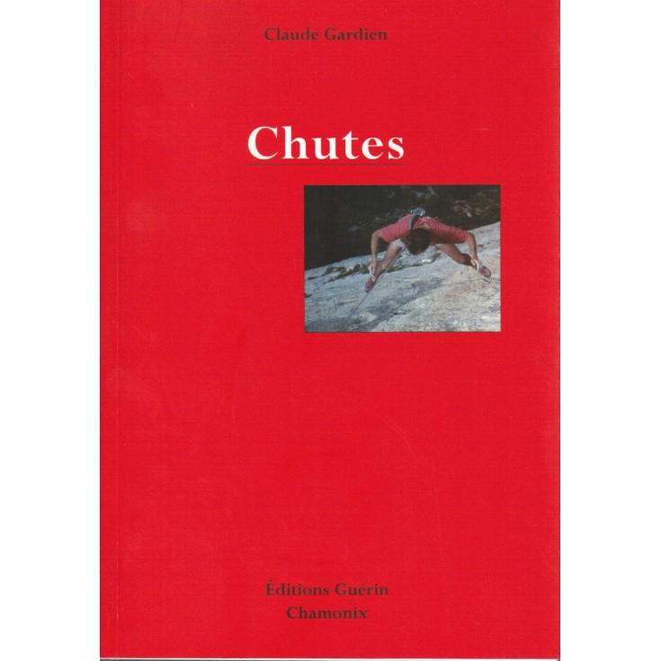 Livre Chutes de Claude Gardien - Editions Guérin