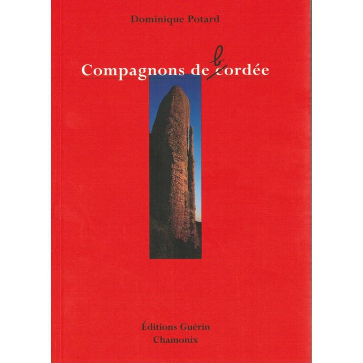 Livre Compagnons de (c)bordée de Dominique Potard - Editions Guérin