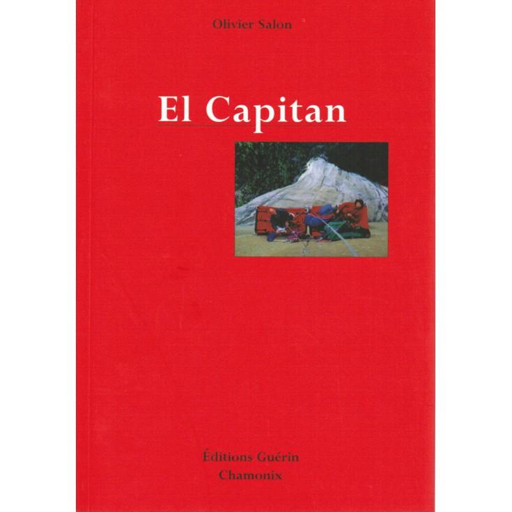 Livre El Capitan d'Olivier Salon - Editions Guérin