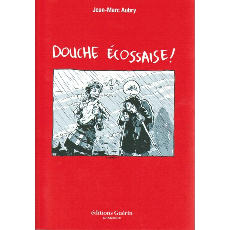 Livre Douche Ecossaise de Jean-Marc Aubry - Editions Guérin