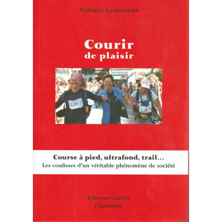 Livre Courir de plaisir de Nathalie Lamoureux - Guérin Editions Paulsen