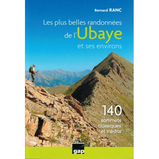Livre Les Plus Belles Randonnées de l'Ubaye de Bernard Ranc - Gap Editions