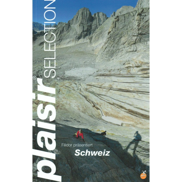 Livre Topo Escalade en Suisse - Schweiz Plaisir Selection - Editions Filidor