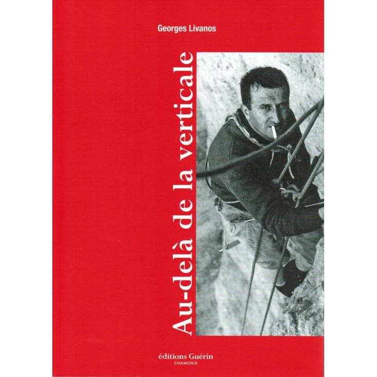 Livre Au-delà de la Verticale de Georges Livanos - Editions Guérin