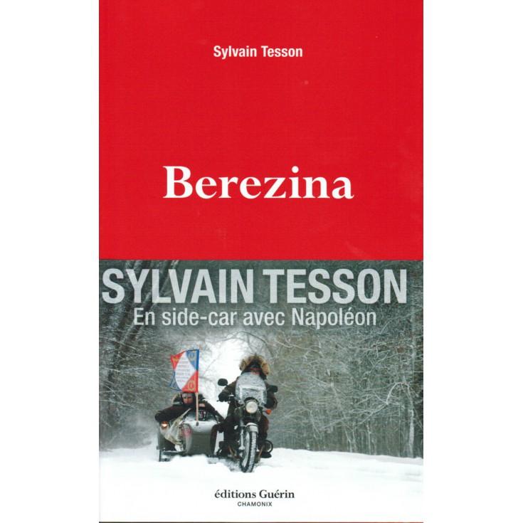 Livre Berezina de Sylvain Tesson - Editions Guérin