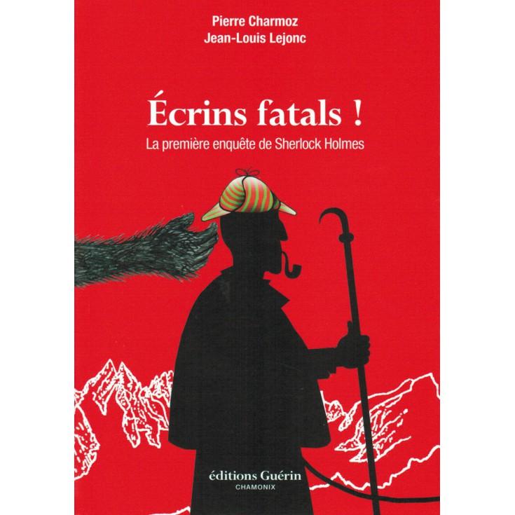 Livre Ecrins Fatals de Pierre Chamoz et Jean Louis Lejonc - Editions Guérin