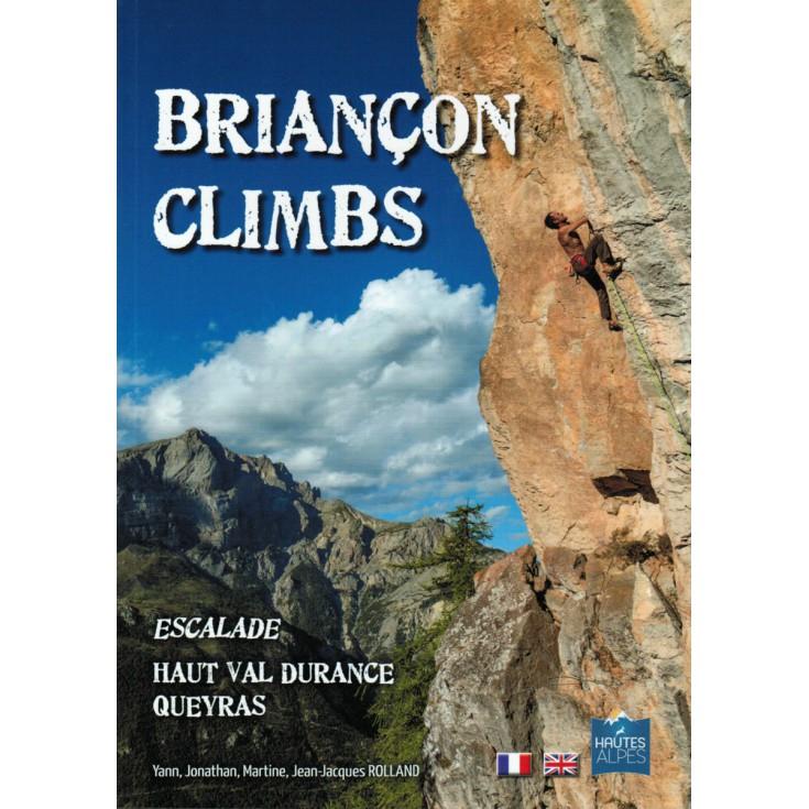 Livre Topo Escalade BRIANCON CLIMBS-Haut Val Durance-Queyras 2015 - Rolland