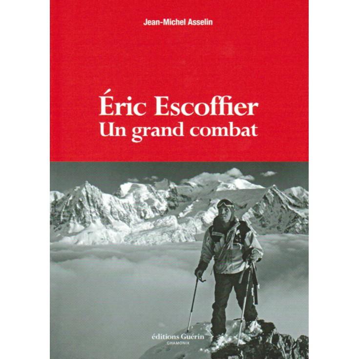 Eric Escoffier - Un grand combat de JM Asselin / Guérin