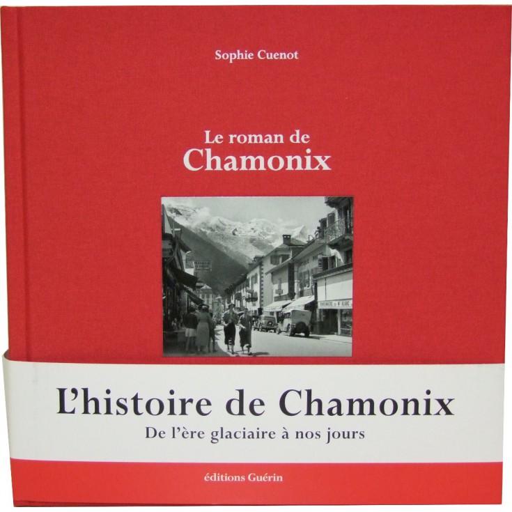 Livre Le roman de Chamonix de Sophie Cuenot - éditions Guérin