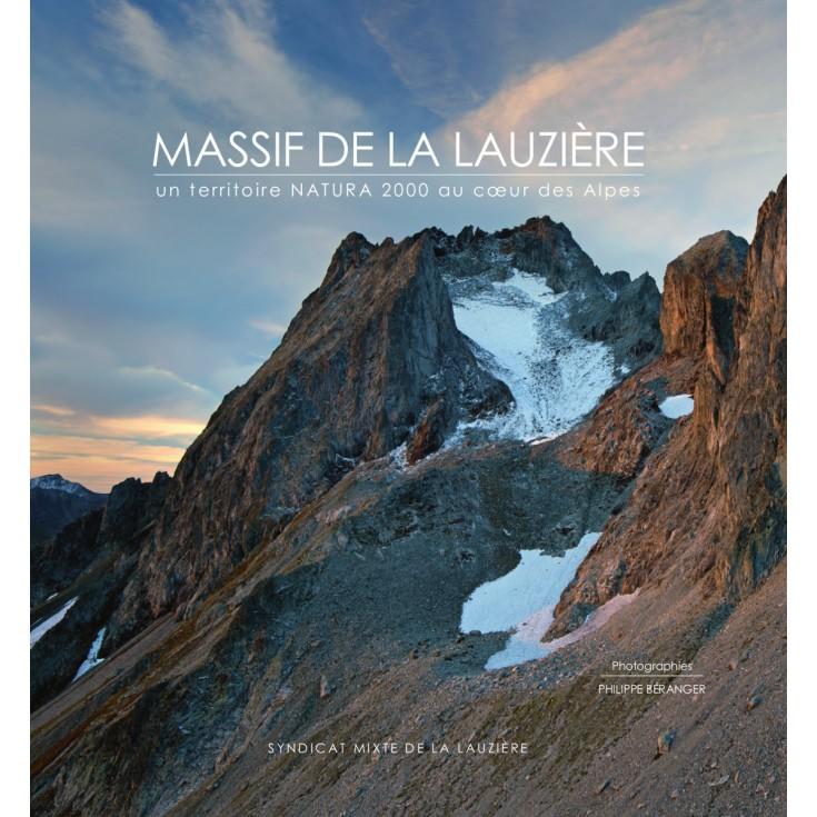 Livre Massif de la Lauzière, un territoire Natura 2000 au coeur des Alpes - Syndicat mixte de la Lauzière