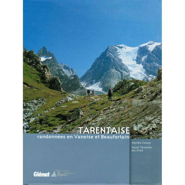 Livre Tarentaise - Randonnées en Vanoise et Beaufortain - Editions Glénat
