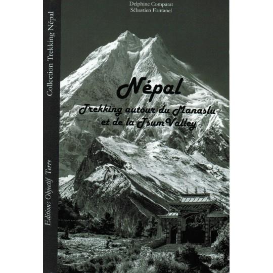 Livre Népal, Trekking autour du Manaslu et de la Tsum Valley - Editions Objectif Terre