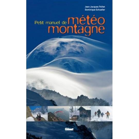 Livre Petit Manuel de Météo Montagne - Editions Glénat