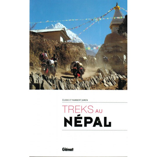 TREKS au NEPAL de Elodie et Rambert Jamen - Editions Glénat