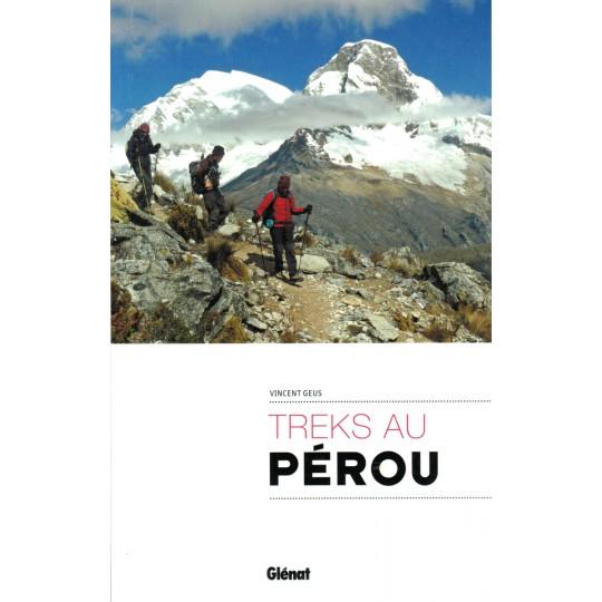 TREKS au PEROU de Vincent Geus - Editions Glénat