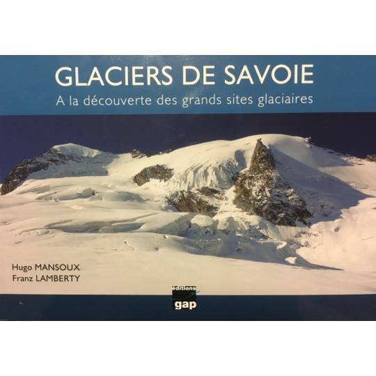 Livre GLACIERS DE SAVOIE - Mansoux - Lamberty aux Editions Gap