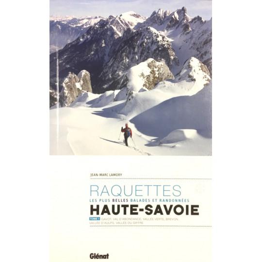 Livre topo Raquettes en HAUTE-SAVOIE - Tome 1 - Lamory - Editions Glénat