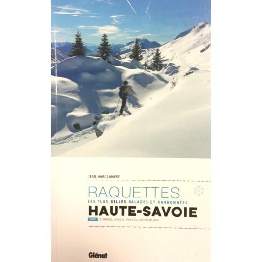 Livre topo Raquettes en HAUTE-SAVOIE - Tome 2 - Lamory - Editions Glénat