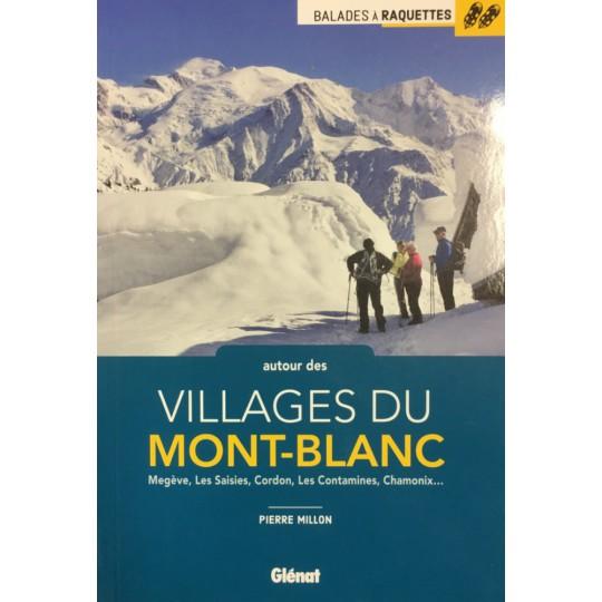 Livre BALADES à RAQUETTES autour des Villages du Mont-Blanc de Pierre Millon aux Editions Glénat