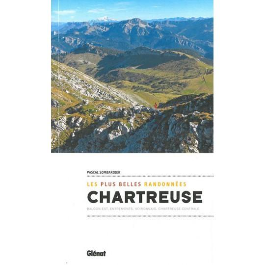 Livre Les plus belles randonnées en CHARTREUSE - Pascal Sombardier - Editions Glénat