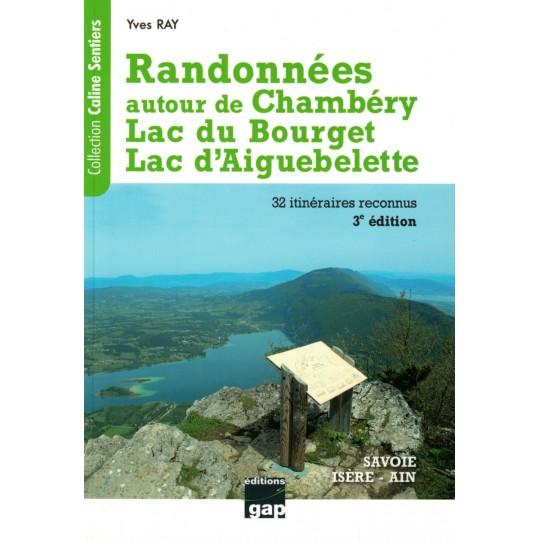 Livre Topo Randonnées autour de Chambéry de Yves RAY - GAP Editions
