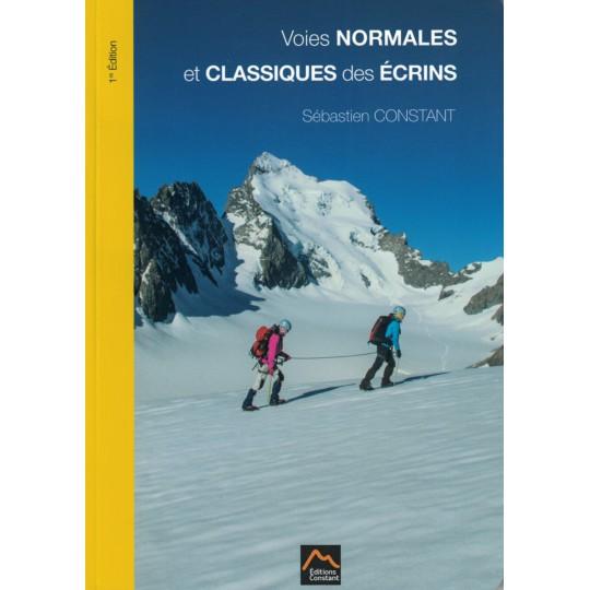 Livre Topo Alpinisme Voies Nomales et classiques des Ecrins - Editions Constant