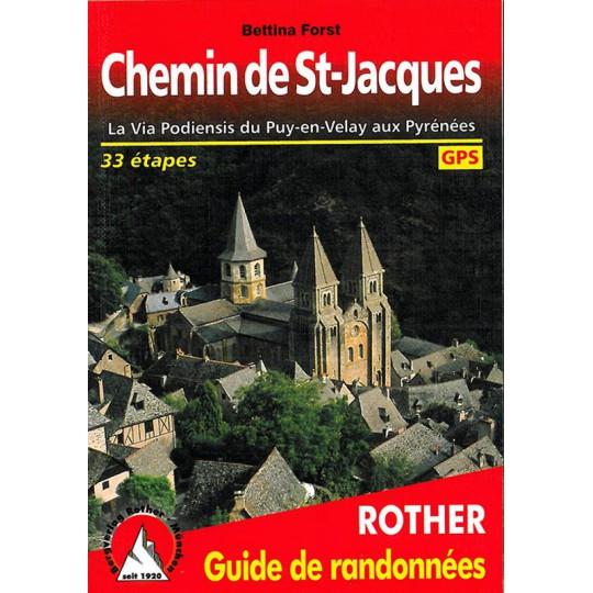 Livre Guide de Randonnée CHEMIN DE ST JACQUES -Bettina Forst- Editions Rother