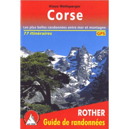 Livre Guide de Randonnée CORSE -Klaus Wolfsperger- Editions Rother