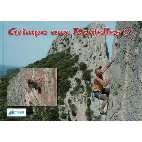 Livre Topo Escalade GRIMPE AUX DENTELLES 2 - CAF Avignon