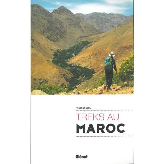 Livre TREKS AU MAROC - Vincent Geus - Editions Glénat