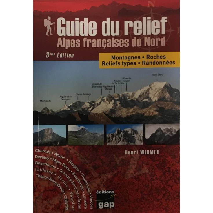 Livre Guide du Relief des Alpes Francaise du Nord - Gap Editions