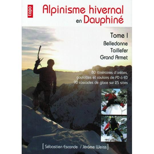 Livre Topo Alpinisme Hivernal en Dauphiné T1 - Sebastien Escande