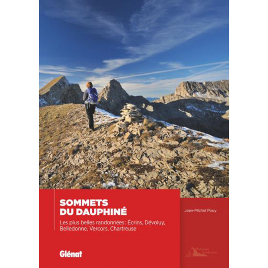 Livre SOMMETS DU DAUPHINE - Les plus belles randonnées - Jean-Michel Pouy - Editions Glénat