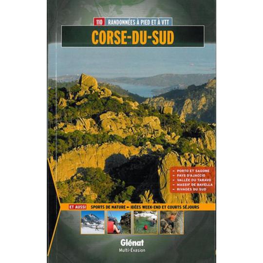 Livre CORSE DU SUD : 110 randonnées à pied et à VTT - Evrard-Pujos - Editions Glénat