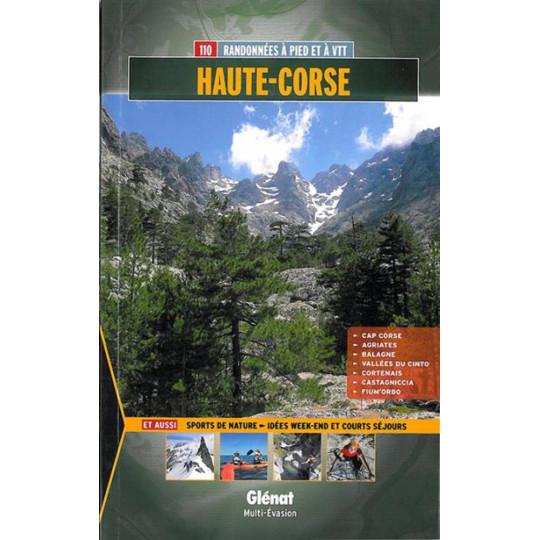 Livre HAUTE CORSE : 110 randonnées à pied et à VTT - Evrard-Pujos - Editions Glénat