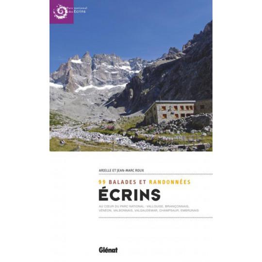 Livre ECRINS 99 balades et randonnées - Arielle et Jean Marc Roux - Editions Glénat