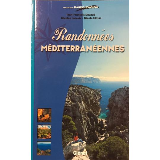 Livre RANDONNEES MEDITERRANEENNES - Devaud-Lacroix-Ulisse - Editions Glénat