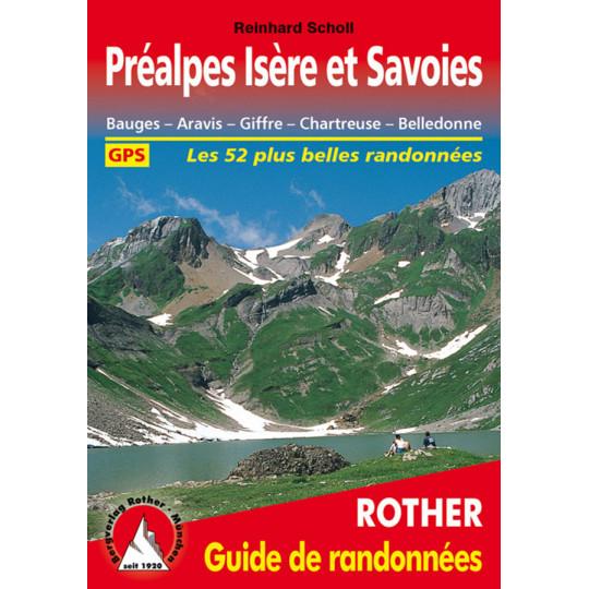 Livre Guide de Randonnée PREALPES ISERE et SAVOIES - 52 itinéraires - Editions Rother