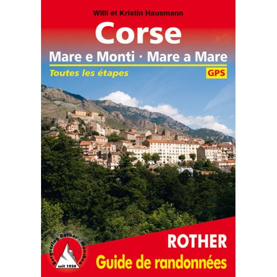 Livre Guide de Randonnée CORSE -Mare e Monti - Mare a Mare- Hausmann- Editions Rother