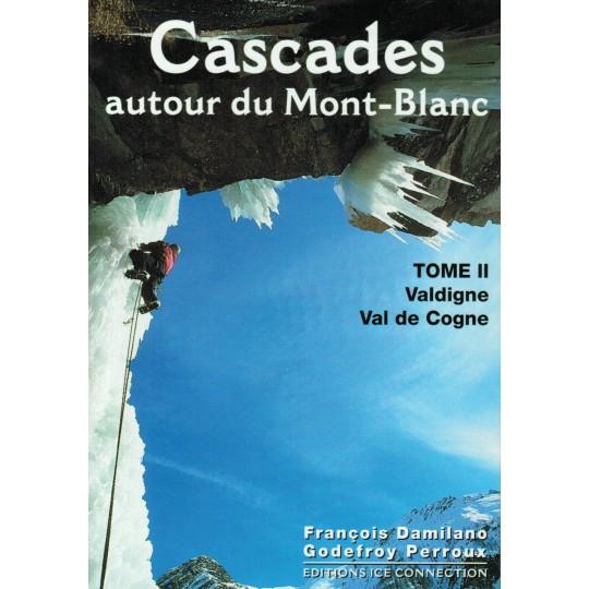 Livre Topo Cascades autour du Mont Blanc T2 - Ice Connection