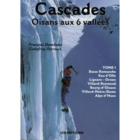Livre Topo Cascades - Oisans aux 6 Vallées T1 - Ice Editions