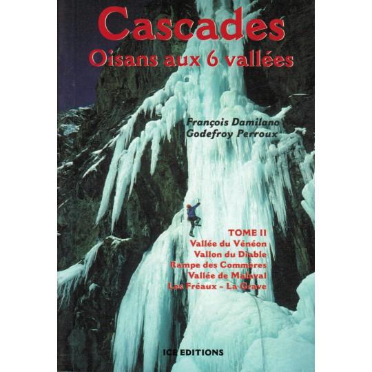 Livre Topo Cascades - Oisans aux 6 Vallées T2 - Ice Editions