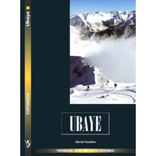 Livre Toponeige Ski de Rando Ubaye - Editions Volopress