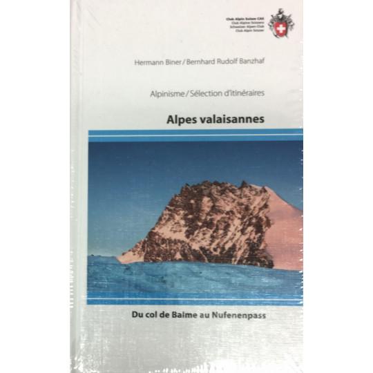 Livre Topo Alpinisme Alpes Valaisannes : du col de Balme au Nufenenpass - Hermann Biner - Club Alpin Suisse
