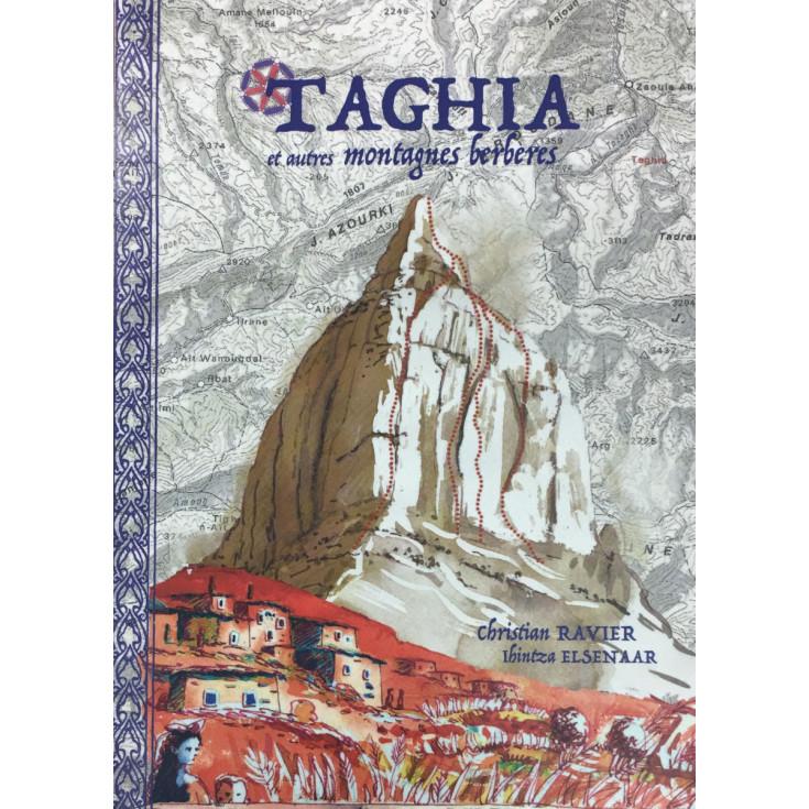 Livre Topo Escalade Maroc - TAGHIA et autres montagnes berbères - Christian Ravier